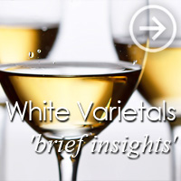 White Grape Varietals - in brief